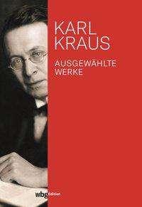 Karl Kraus: Ausgewählte Werke, Buch