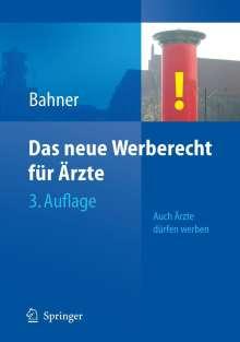 Beate Bahner: Das neue Werberecht für Ärzte, Buch
