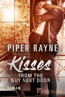 Piper Rayne: Kisses from the Guy next Door, Buch