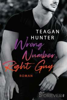 Teagan Hunter: Wrong Number, Right Guy, Buch