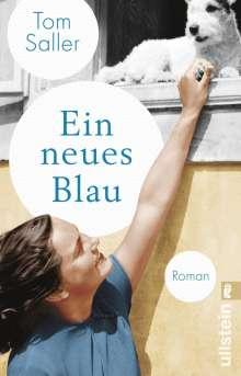 Tom Saller: Ein neues Blau, Buch