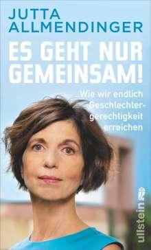 Jutta Allmendinger: Es geht nur gemeinsam!, Buch