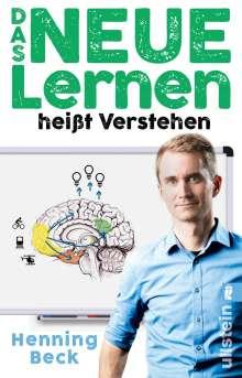 Henning Beck: Das neue Lernen, Buch