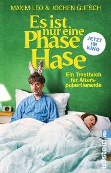 Maxim Leo: Es ist nur eine Phase, Hase - Das Buch zum Film, Buch