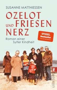 Susanne Matthiessen: Ozelot und Friesennerz, Buch