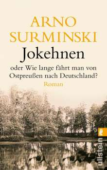 Arno Surminski: Jokehnen, Buch