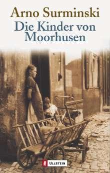 Arno Surminski: Die Kinder von Moorhusen, Buch