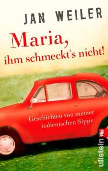 Jan Weiler: Maria, ihm schmeckt's nicht!, Buch