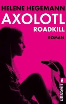Helene Hegemann: Axolotl Roadkill, Buch