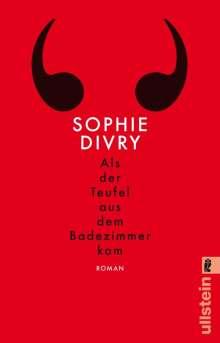 Sophie Divry: Als der Teufel aus dem Badezimmer kam, Buch