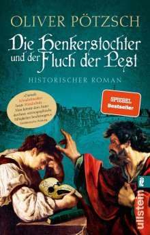 Oliver Pötzsch: Die Henkerstochter und der Fluch der Pest, Buch