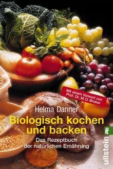 Helma Danner: Biologisch kochen und backen, Buch