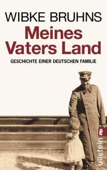 Wibke Bruhns: Meines Vaters Land, Buch
