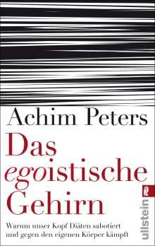 Achim Peters: Das egoistische Gehirn, Buch