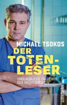 Michael Tsokos: Der Totenleser, Buch