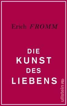 Erich Fromm: Die Kunst des Liebens, Buch