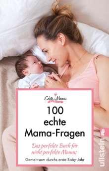 Echte Mamas: 100 echte Mama-Fragen, Buch