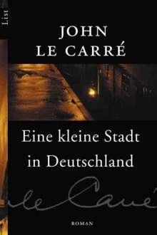 John le Carré: Eine kleine Stadt in Deutschland, Buch