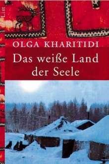 Olga Kharitidi: Das weiße Land der Seele, Buch