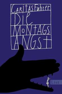 Caritas Führer: Die Montagsangst, Buch