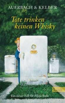 Auerbach & Keller: Tote trinken keinen Whisky, Buch