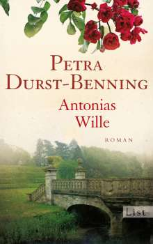 Petra Durst-Benning: Antonias Wille, Buch