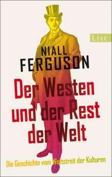 Niall Ferguson: Der Westen und der Rest der Welt, Buch
