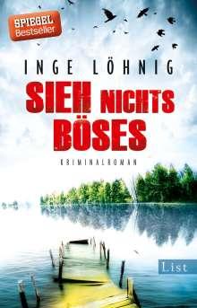 Inge Löhnig: Sieh nichts Böses, Buch