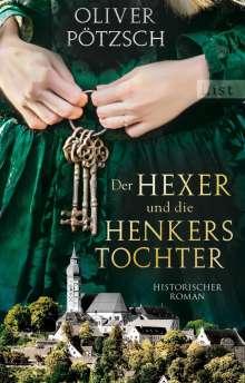 Oliver Pötzsch: Der Hexer und die Henkerstochter, Buch