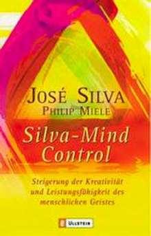 Jose Silva: Silva Mind Control, Buch
