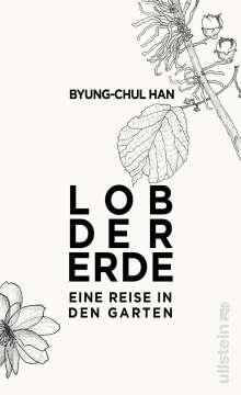 Byung-Chul Han: Lob der Erde, Buch