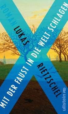 Lukas Rietzschel: Mit der Faust in die Welt schlagen, Buch