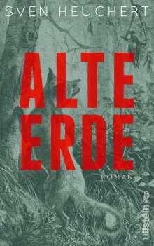 Sven Heuchert: Alte Erde, Buch