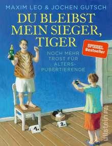 Maxim Leo: Du bleibst mein Sieger, Tiger, Buch