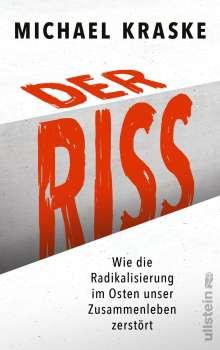 Michael Kraske: Der Riss, Buch