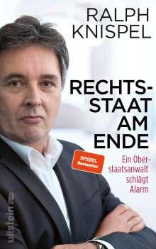 Ralph Knispel: Rechtsstaat am Ende, Buch