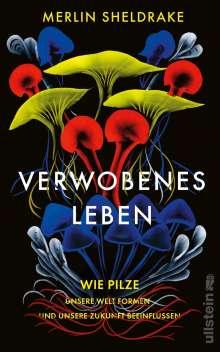 Merlin Sheldrake: Verwobenes Leben, Buch