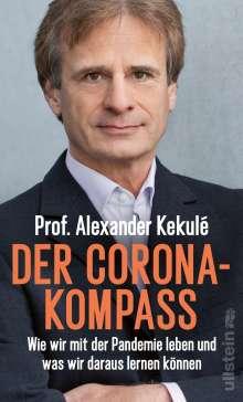 Alexander Kekulé: Der Corona-Kompass, Buch