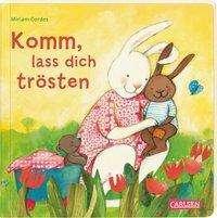 Julia Hofmann: Komm, lass dich trösten, Buch