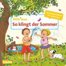 Miriam Cordes: Hör mal (Soundbuch): So klingt der Sommer, Buch