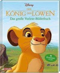 Walt Disney: Disney: Der König der Löwen - Das große Vorlese-Bilderbuch, Buch