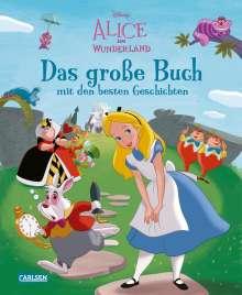 Walt Disney: Disney: Alice im Wunderland - Das große Buch mit den besten Geschichten, Buch
