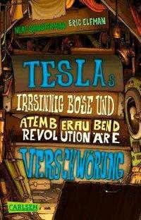 Eric Elfman: Tesla 2: Teslas irrsinnig böse und atemberaubend revolutionäre Verschwörung, Buch