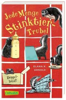 Elana K. Arnold: Jede Menge Stinktier-Trubel (Doppelband) (Bat und Thor), Buch