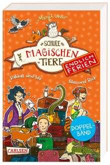 Margit Auer: Die Schule der magischen Tiere - Endlich Ferien: Doppelband (Enthält die Bände 1: Rabbat und Ida, 2: Silas und Rick), Buch