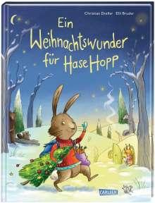 Christian Dreller: Ein Weihnachtswunder für Hase Hopp, Buch
