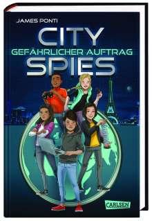 James Ponti: City Spies 1: Gefährlicher Auftrag, Buch