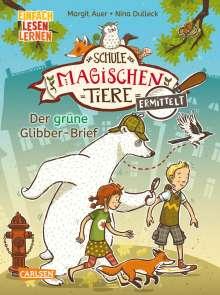 Margit Auer: Die Schule der magischen Tiere ermittelt 1: Der grüne Glibber-Brief (Zum Lesenlernen), Buch