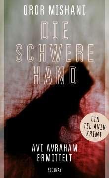 Dror Mishani: Die schwere Hand, Buch