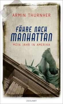 Armin Thurnher: Fähre nach Manhattan, Buch